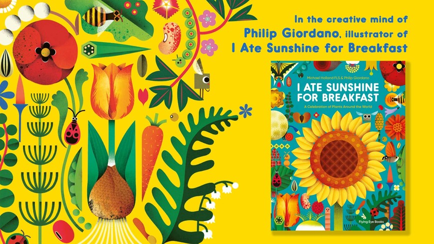 I Ate Sunshine for Breakfast, ©2020 Philip Giordano, Flying Eye Books